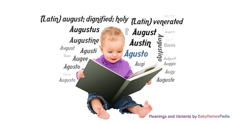 Meaning of the name Agusto