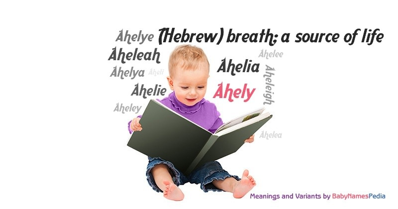 Meaning of the name Ahely
