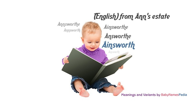 Meaning of the name Ainsworth