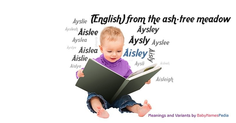 Meaning of the name Aisley