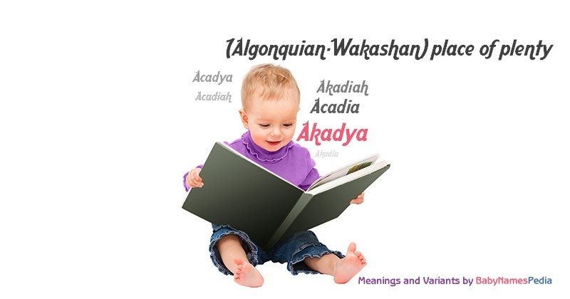 Meaning of the name Akadya