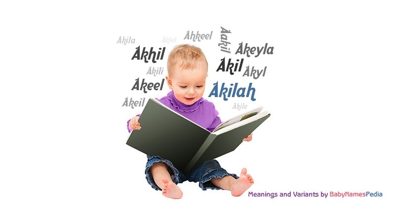 Meaning of the name Akilah