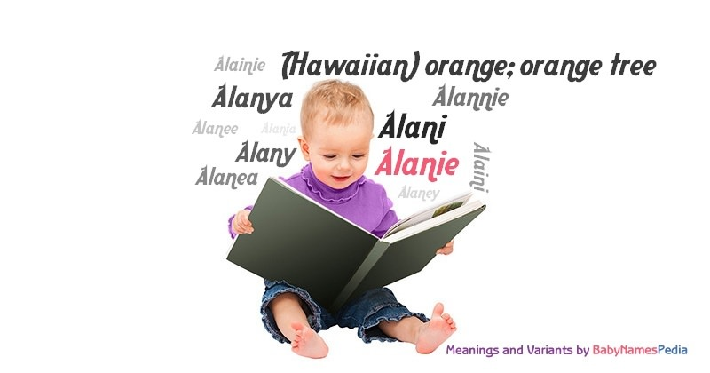 Meaning of the name Alanie