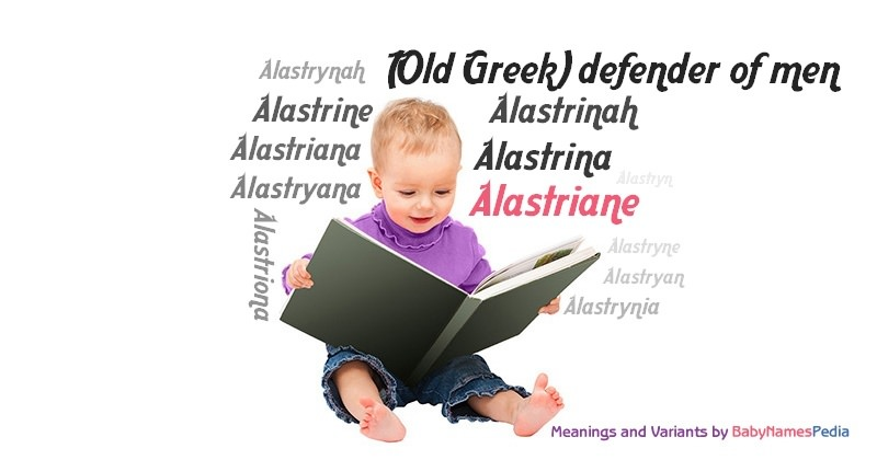 Meaning of the name Alastriane