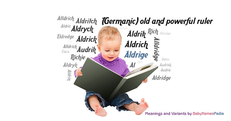 Meaning of the name Aldrige
