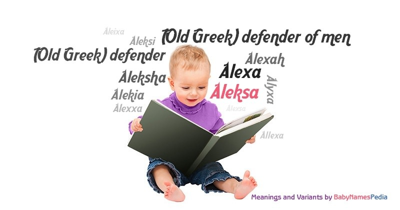 Meaning of the name Aleksa