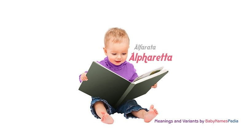 Meaning of the name Alpharetta