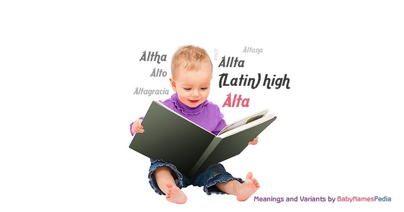 Meaning of the name Alta