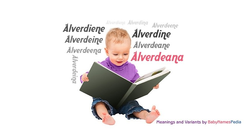 Meaning of the name Alverdeana