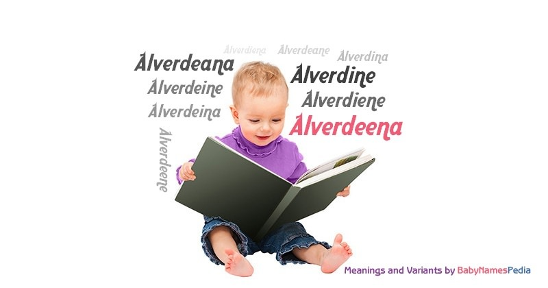 Meaning of the name Alverdeena