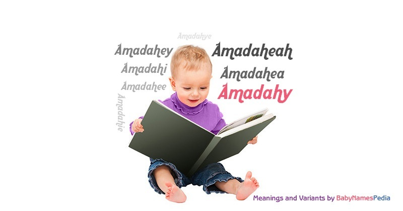 Meaning of the name Amadahy