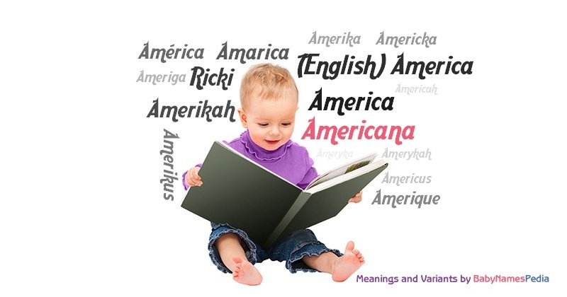 Meaning of the name Americana