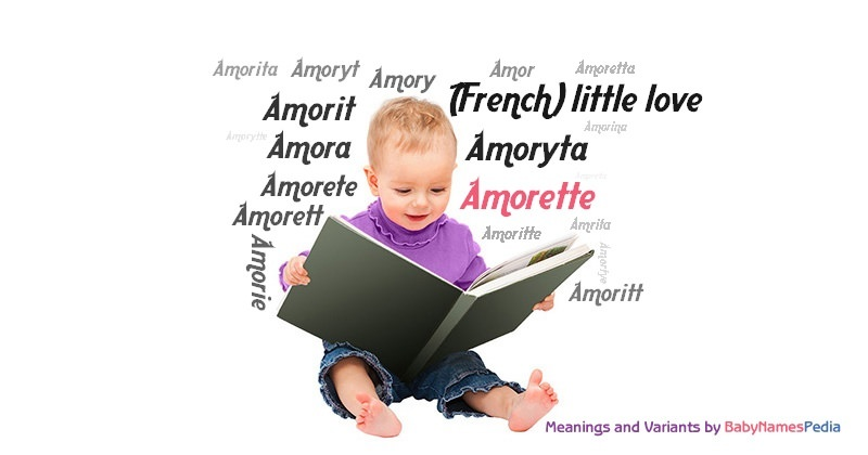 Meaning of the name Amorette