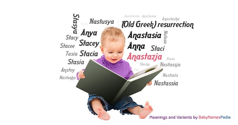 Meaning of the name Anastazja