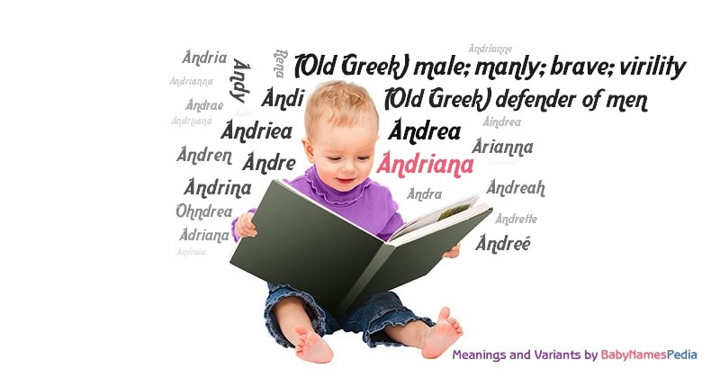 Meaning of the name Andriana