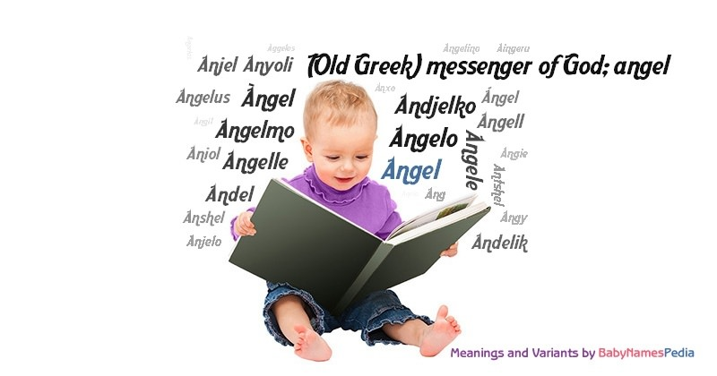 Meaning of the name Angel