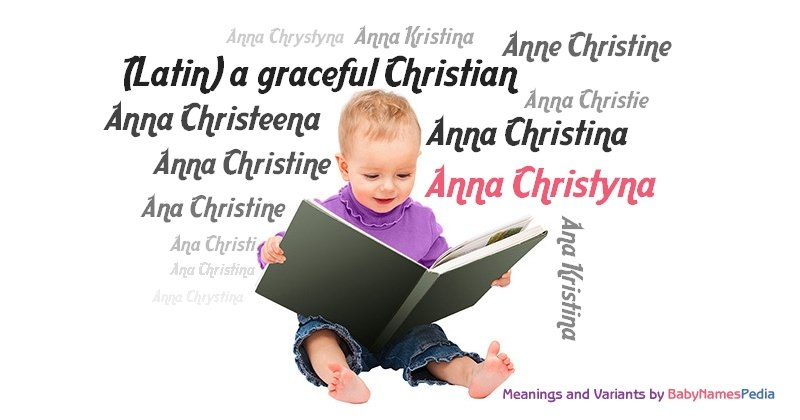 Meaning of the name Anna Christyna