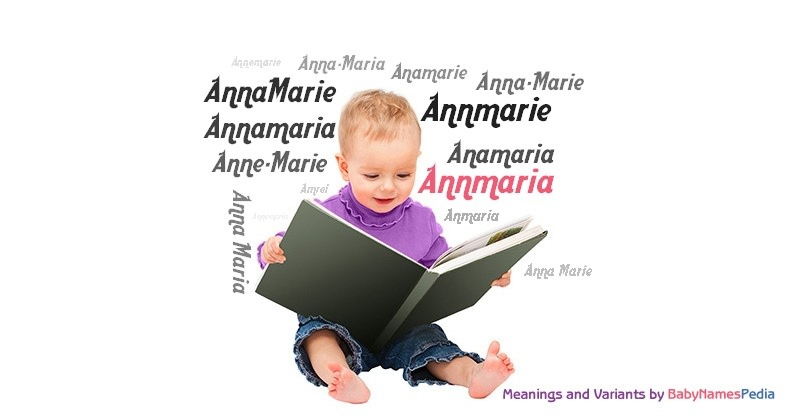 Meaning of the name Annmaria