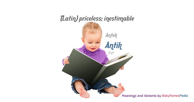 Meaning of the name Antik