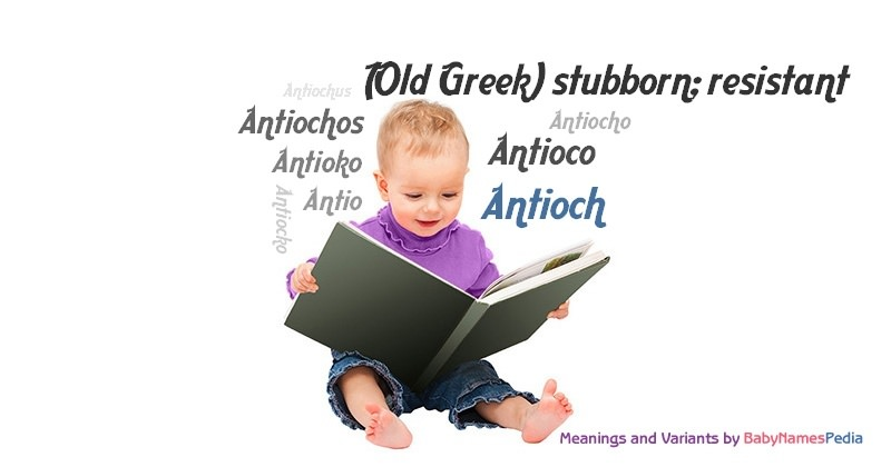 Meaning of the name Antioch