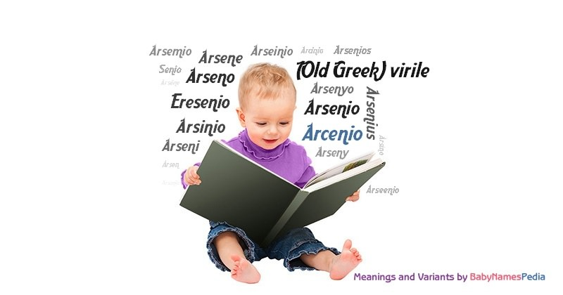 Meaning of the name Arcenio