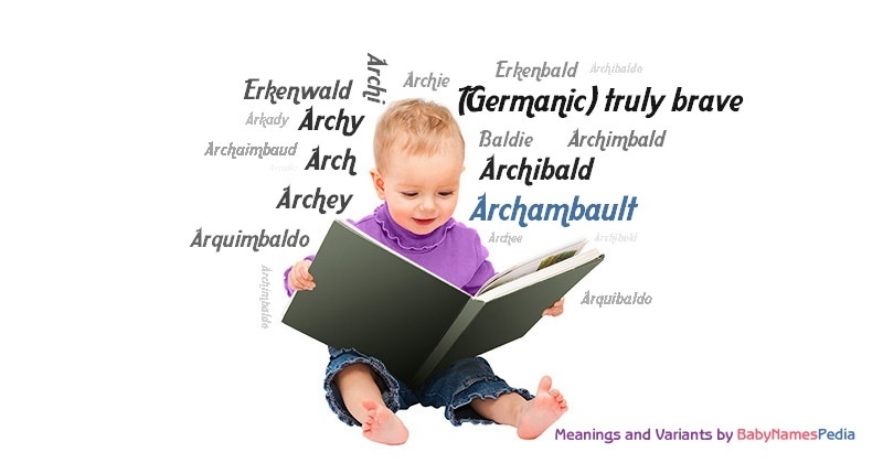 Meaning of the name Archambault