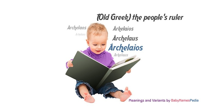 Meaning of the name Archelaios