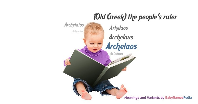 Meaning of the name Archelaos