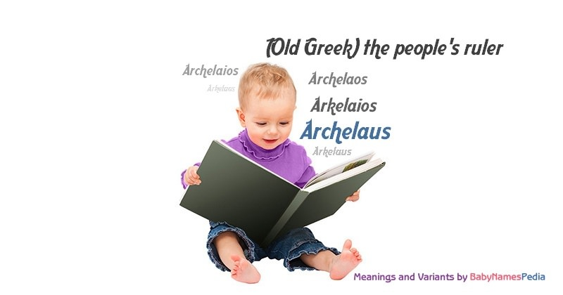 Meaning of the name Archelaus