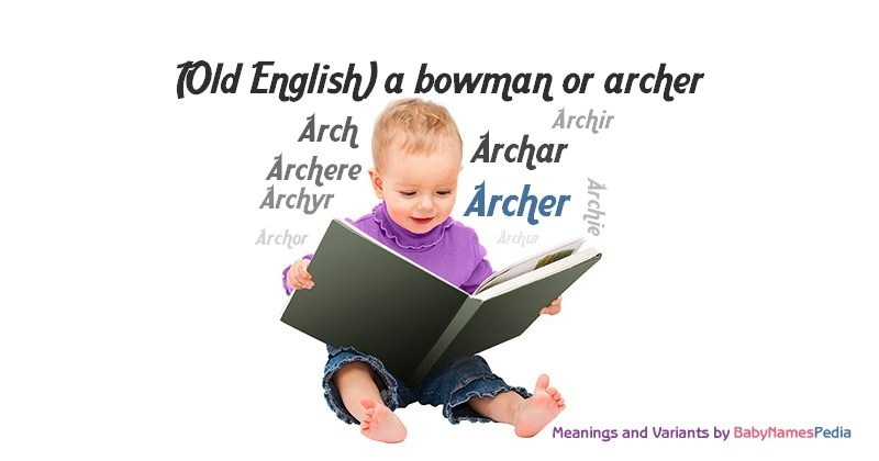 Meaning of the name Archer