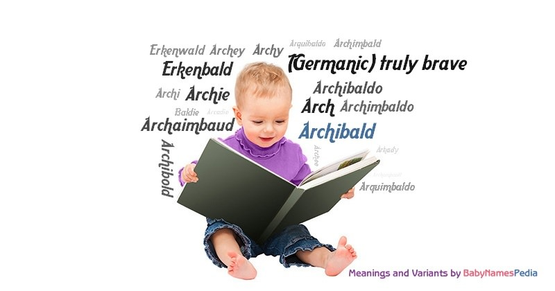 Meaning of the name Archibald