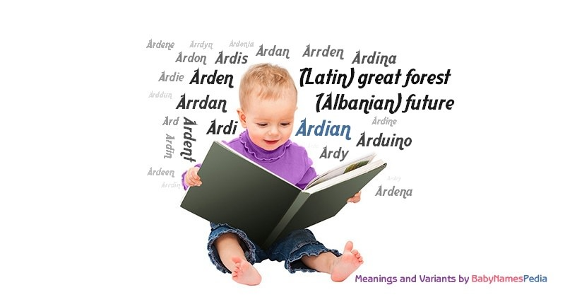 Meaning of the name Ardian