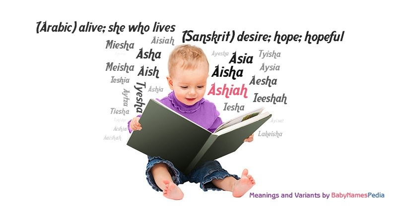 Meaning of the name Ashiah