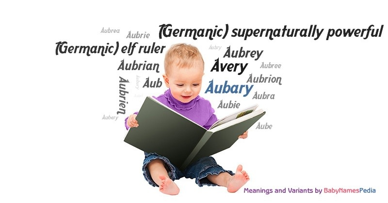 Meaning of the name Aubary