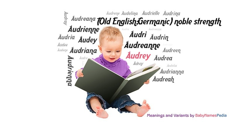 Meaning of the name Audrey