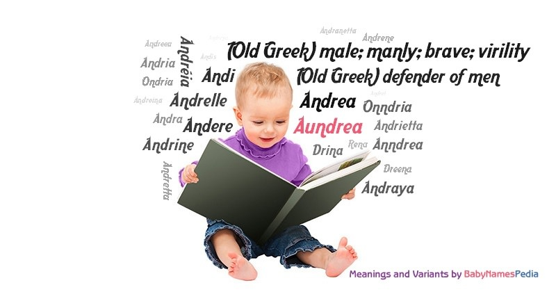 Meaning of the name Aundrea