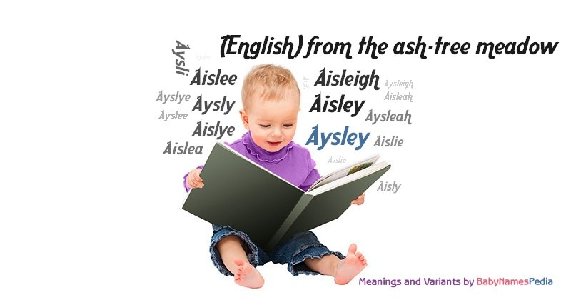 Meaning of the name Aysley
