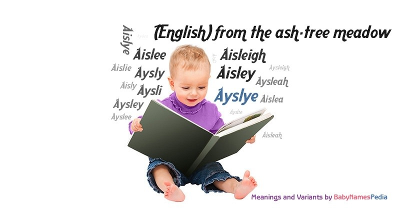 Meaning of the name Ayslye