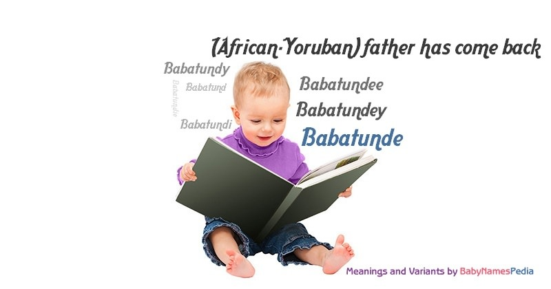 Meaning of the name Babatunde