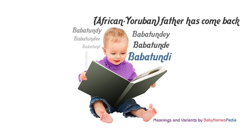Meaning of the name Babatundi