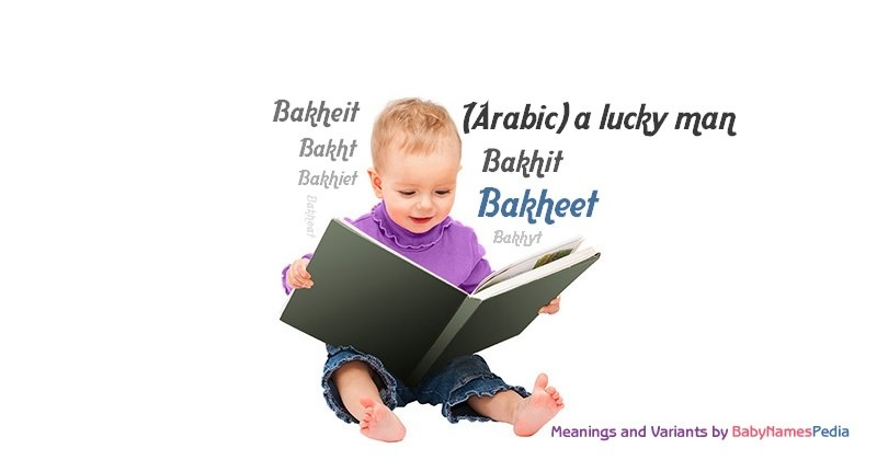 Meaning of the name Bakheet
