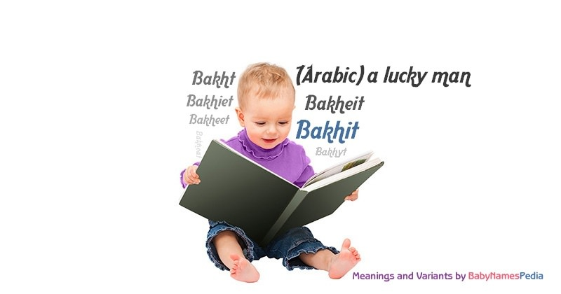 Meaning of the name Bakhit