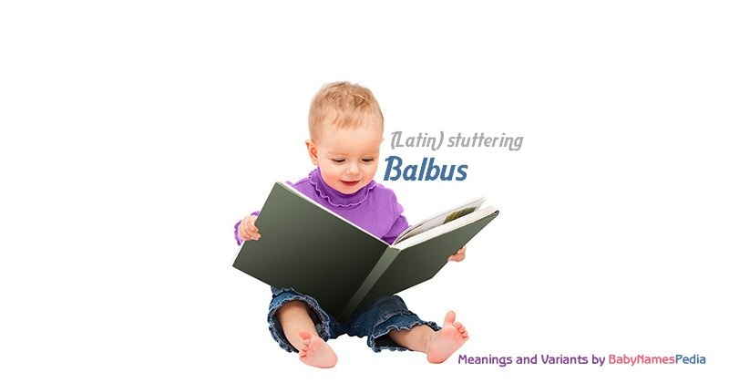 Meaning of the name Balbus