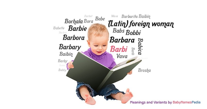 Meaning of the name Barbi