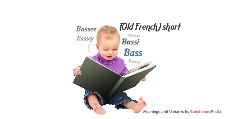 Meaning of the name Bass