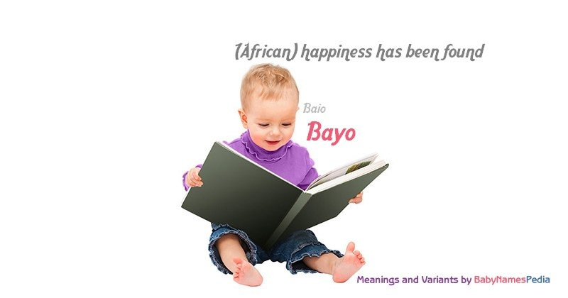 Meaning of the name Bayo