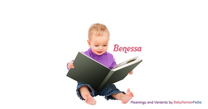 Meaning of the name Benessa