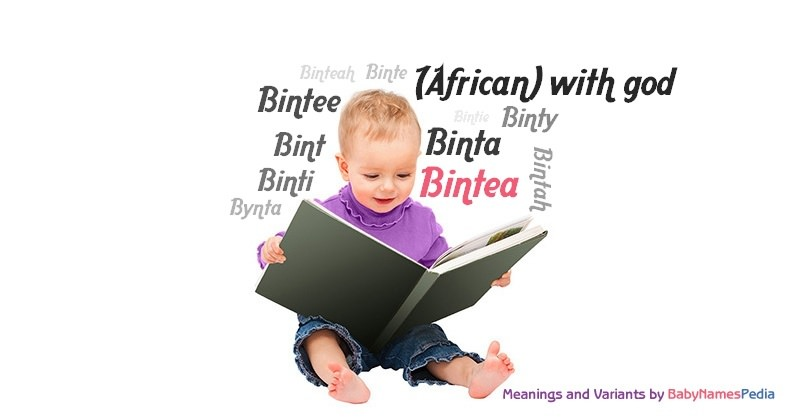 Meaning of the name Bintea