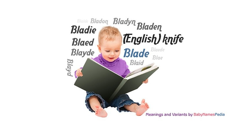 Meaning of the name Blade