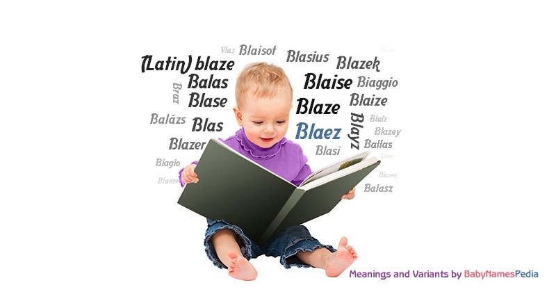 Meaning of the name Blaez